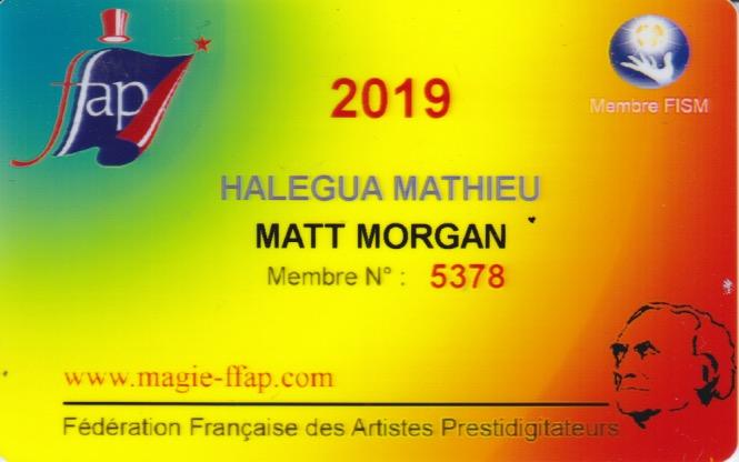 Matt Morgan est membre de la Fédération Française des Artistes Prestidigitateurs (FFAP)